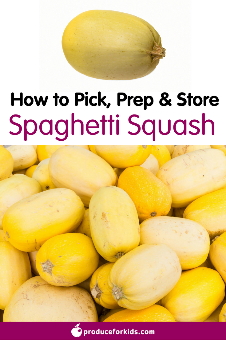 All About Spaghetti Squash How To Pick Prepare Store Produce For Kids Squash Nutrition Facts Spaghetti Squash Spaghetti Squash Nutrition
