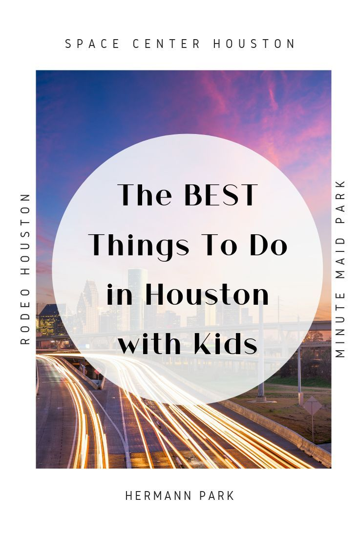 15 Incredibly Fun Things To Do in Houston with Kids -   17 travel destinations Texas kids ideas