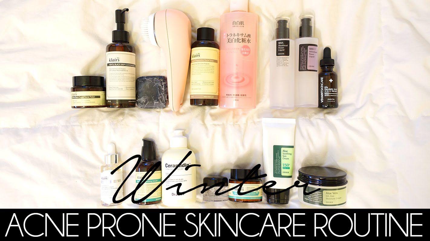 Winter Acne Prone Skincare Routine Dry Acne Prone Skin Winter Skin Care Routine Skin Care