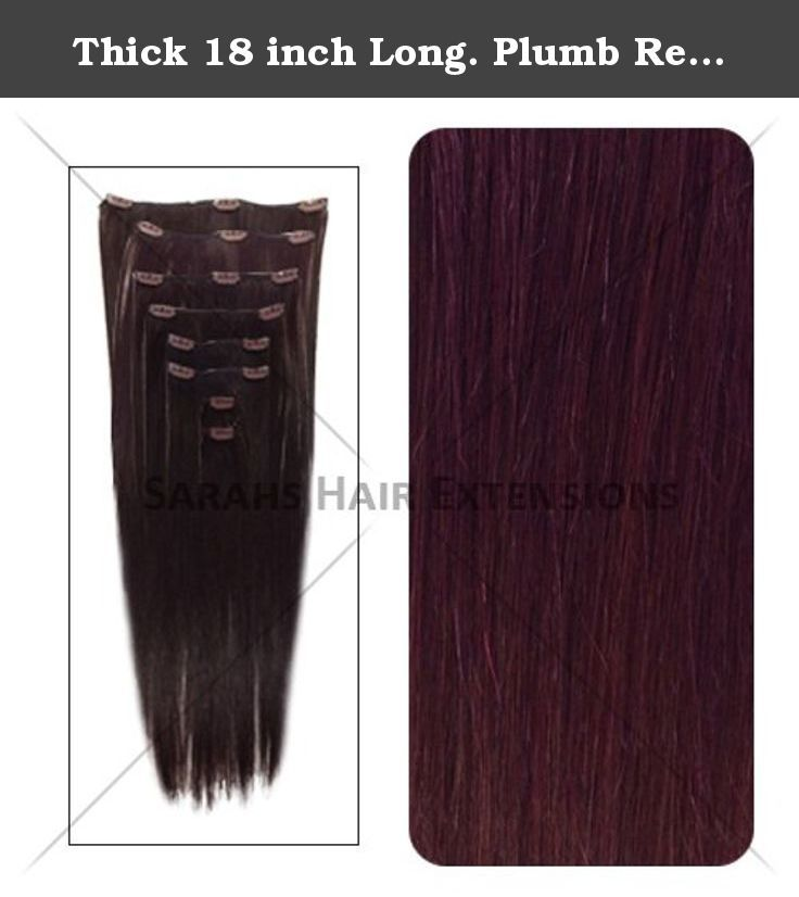 Thick 18 Inch Long Plumb Red 99j Clip In Human Hair Extensions