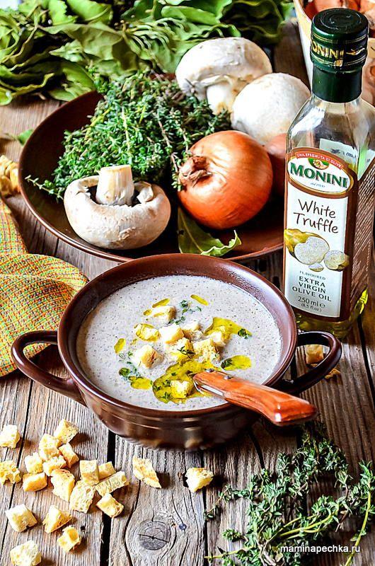 Крем-суп из шампиньонов - наваристое и вкусное блюдо из ...
