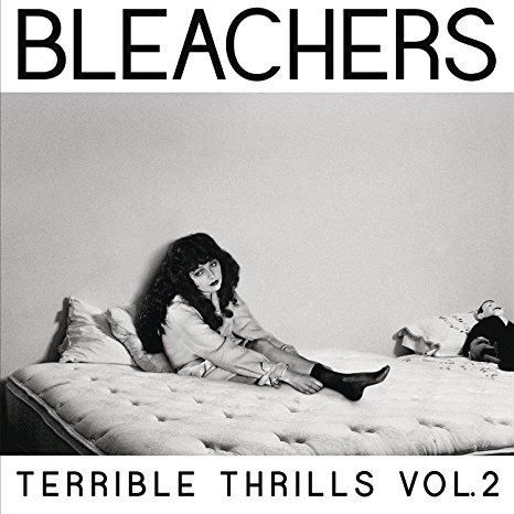 Bleachers - Terrible Thrills, Vol. 2