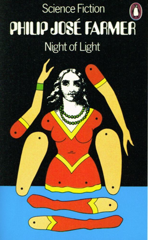 Night of Light by Phillip José Farmer, Penguin Books, 1972