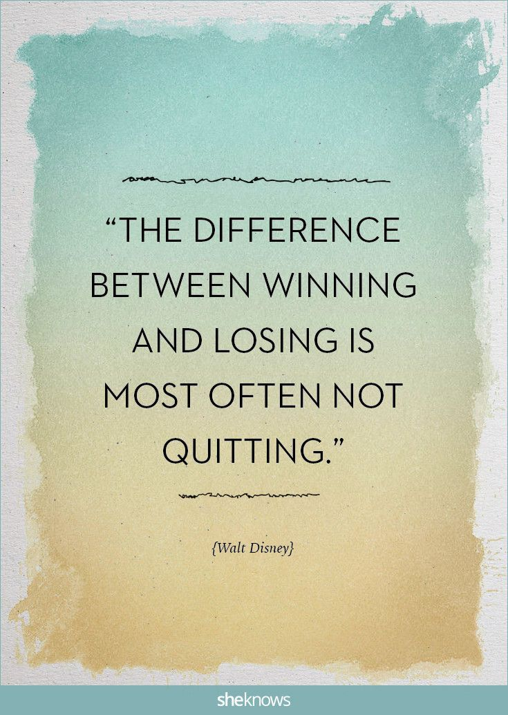 Awesome Success Quotes The Difference Between Winning And Losing Is Most Often Not Quitting Walt Success Quotes Disney Motivational Quotes Winning Quotes