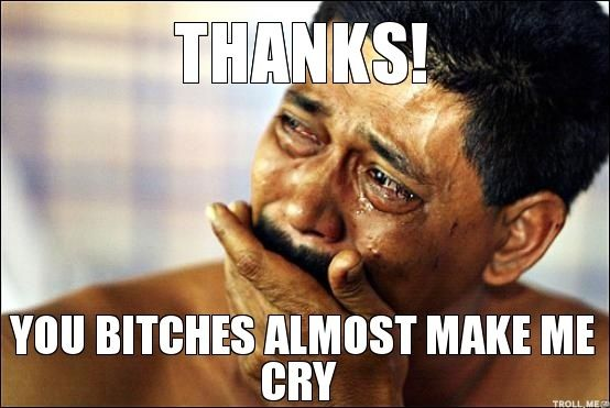 Funny Birthday Thank You Meme : Meme thank you crying funny meme meme and crying