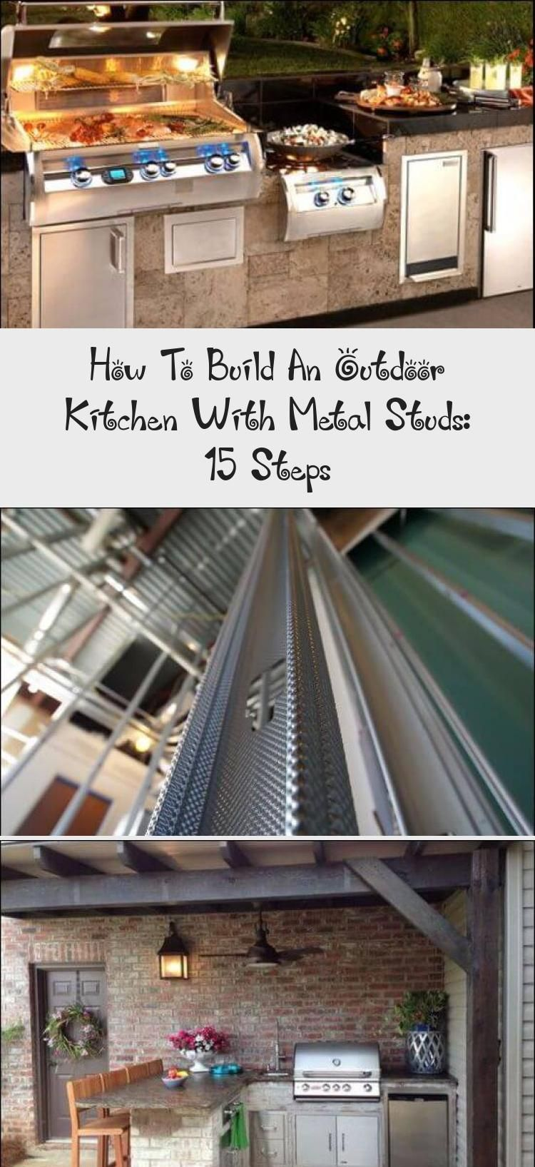 How To Build An Outdoor Kitchen With Metal Studs 15 Steps Build Outdoor Kitchen Diy Outdoor Kitchen Outdoor Kitchen Grill