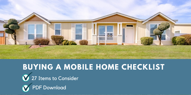 Mobile Home Checklist What You Need To Know Before Buying One In