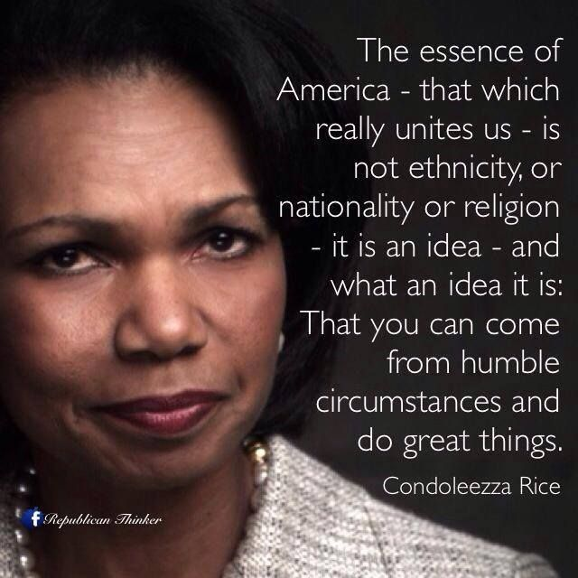 Condoleezza Rice Quotes: Keep Fighting For The American Dream.... This President Is