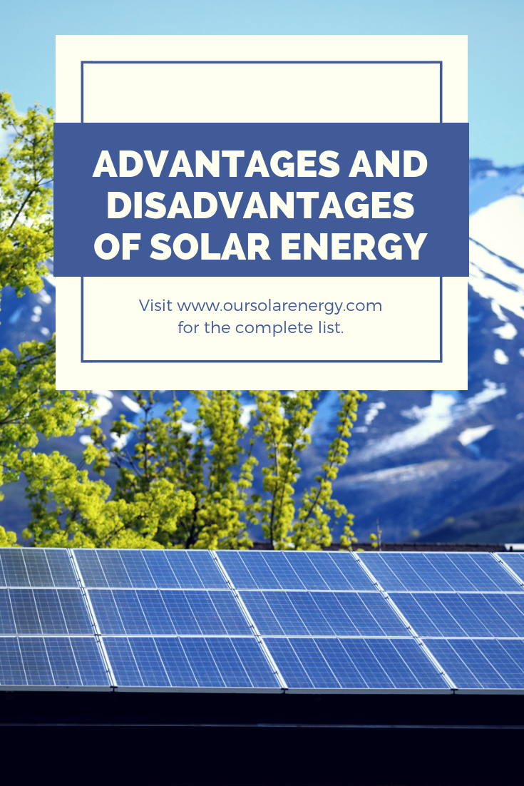 Fundamental Advantages And Disadvantages Of Solar Energy Solar Energy Solarenergy Solarpower Solarp Solar Solar Energy Information Solar Energy Solutions