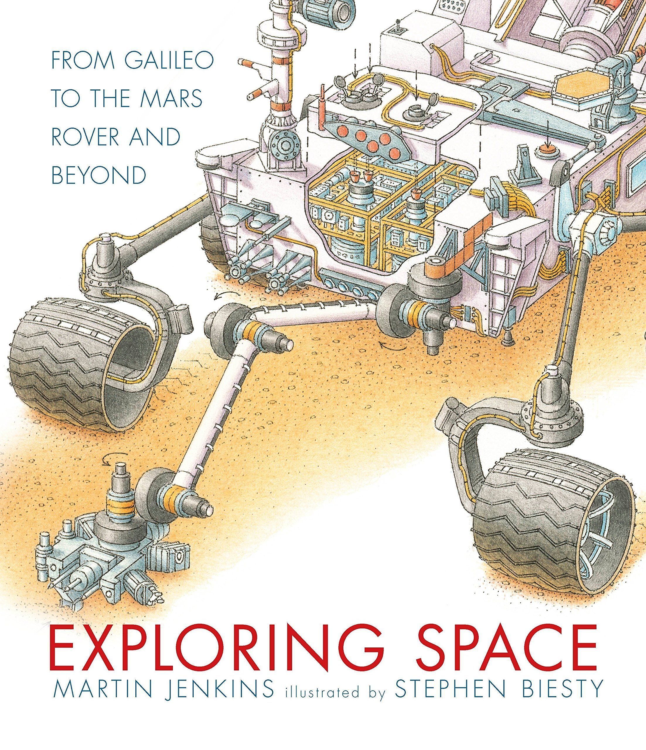 Exploring Space From Galileo To The Mars Rover And