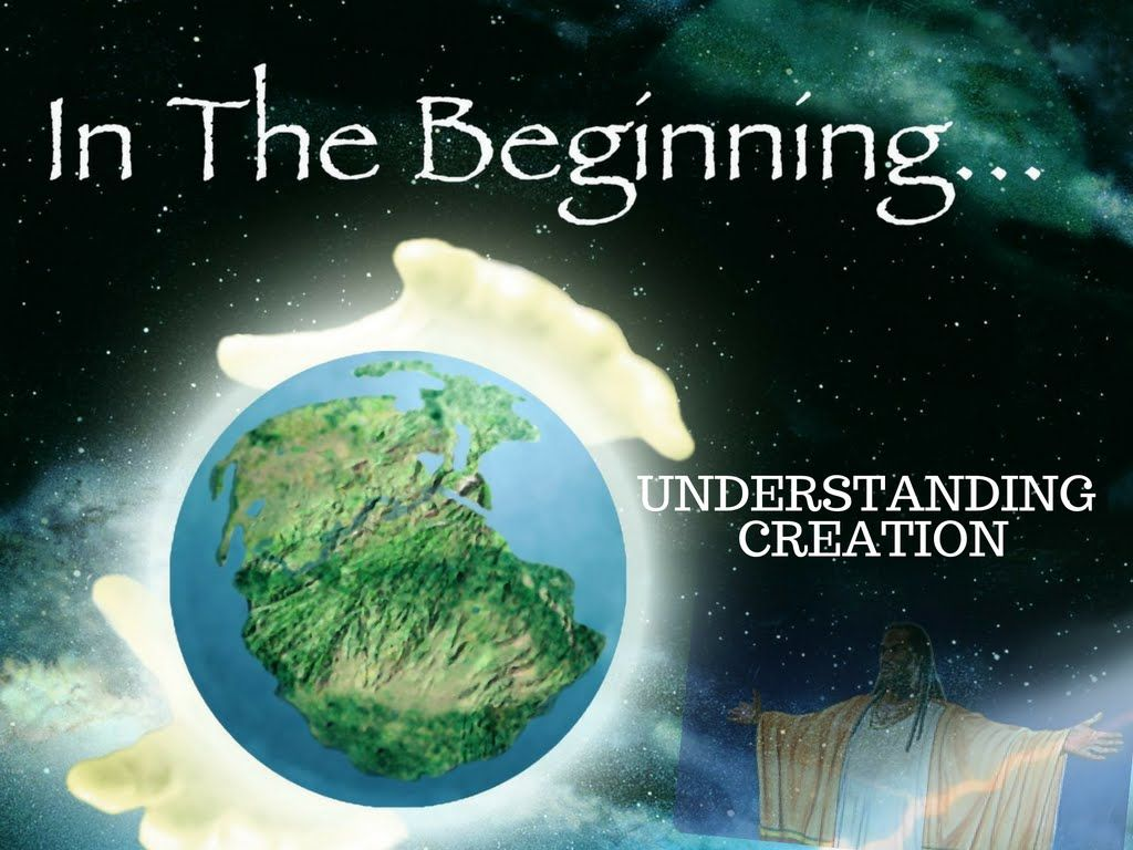 the true understanding of creation biblical history lectures