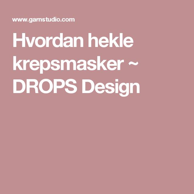 Hvordan hekle krepsmasker ~ DROPS Design