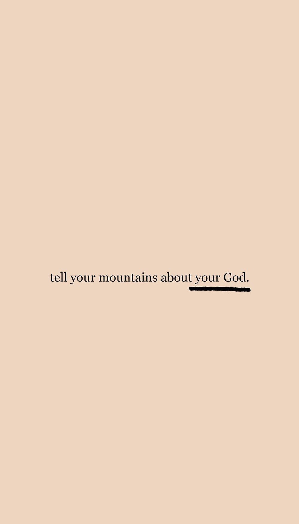 If youve got a mountain, Gods got a word