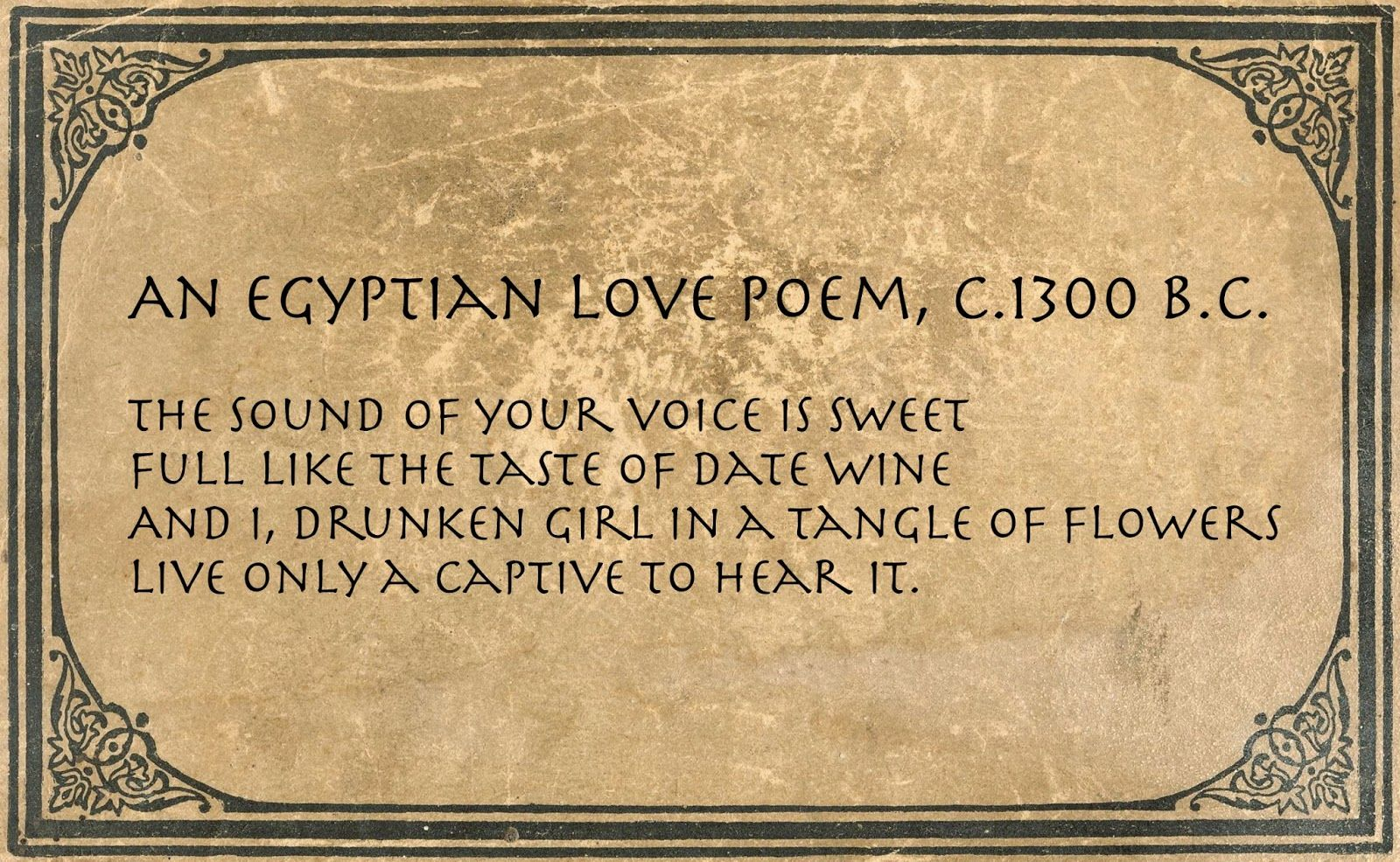 Poems Quotes And Prose An Egyptian Love Poem C1300 Bc Neat