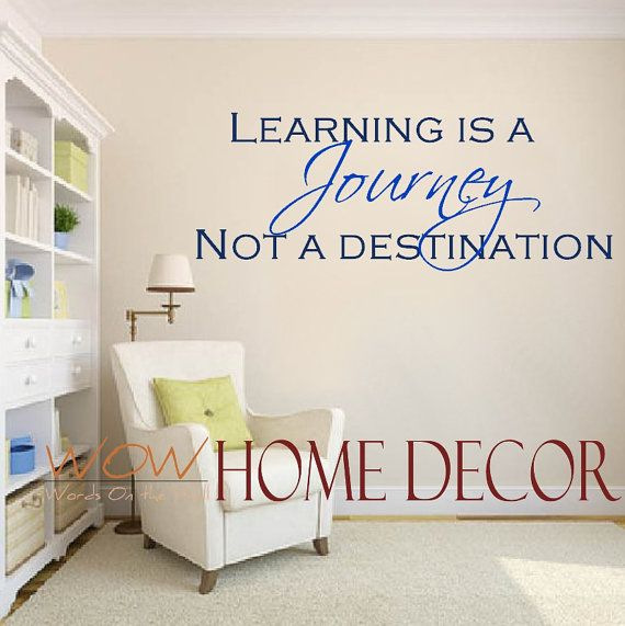Vinyl Wall Art Decal - Learning is a Journey Inspirational Quote ...