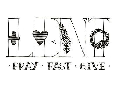 Lent: Pray, Fast, Give Printable (Look to Him and be