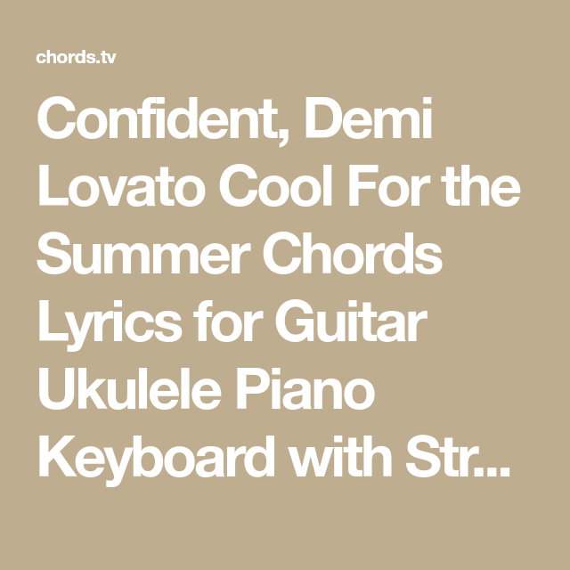 Confident Demi Lovato Cool For The Summer Chords Lyrics For Guitar