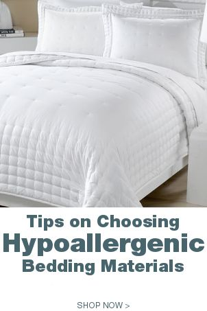 Control your allergies and sleep more comfortably by replacing your old  bedding with hypoallergenic alternatives