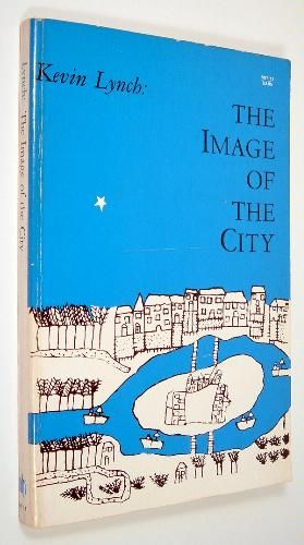 The Image of the City- Kevin Lynch