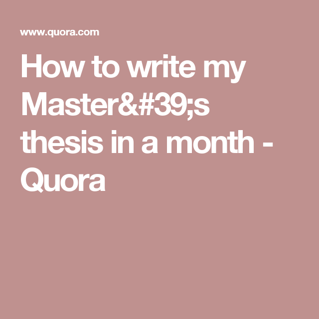 Write my master's thesis