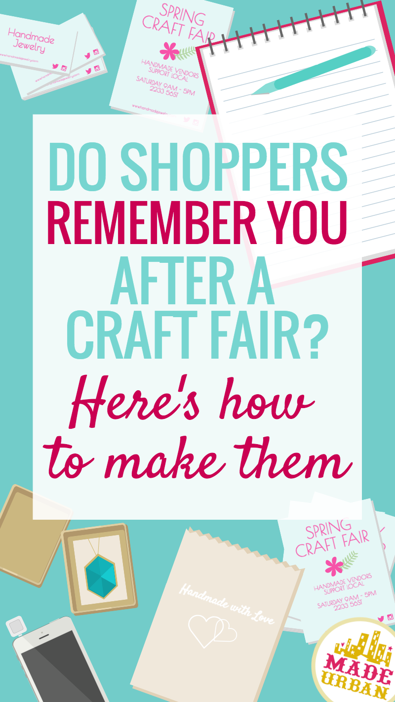 How to get Craft Show Shoppers to Remember your Handmade Business ...