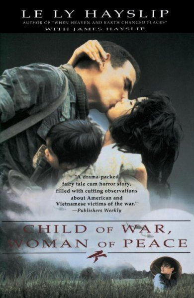 Child of War, Woman of Peace  http://library.sjeccd.edu/record=b1165327~S3