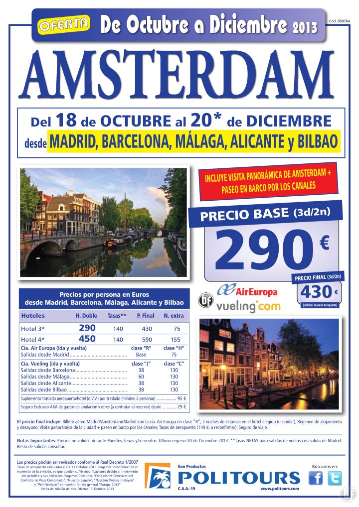 AMSTERDAM, sal. del 22/11 al 20/12 dsd Mad, Bcn, Agp, Alc y Bio (3d/2n) p.f 430€ - http://zocotours.com/amsterdam-sal-del-2211-al-2012-dsd-mad-bcn-agp-alc-y-bio-3d2n-p-f-430e/