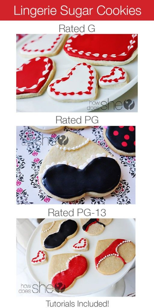 Lingerie Sugar Cookies :: Rated G, PG and PG-13. Perfect for Valentine's Day or a Bridal Shower! #lingeriecookies #sugarcookies #howdoesshe