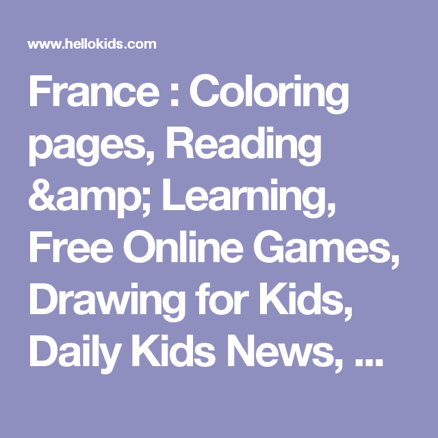 France : Coloring pages, Reading & Learning, Free Online Games ...