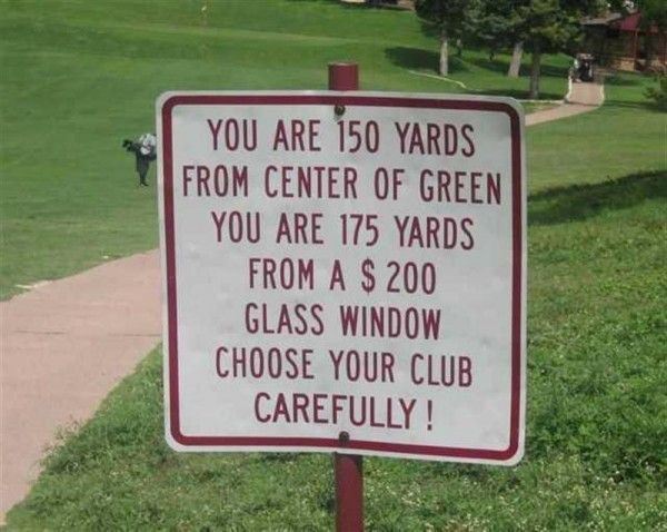Funny Signs Funny Golf Pictures Golf Pictures Golf Humor