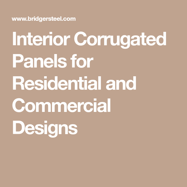 Interior Corrugated Panels For Residential And Commercial