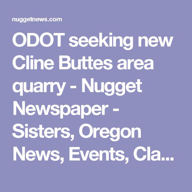 ODOT seeking new Cline Buttes area quarry - Nugget Newspaper