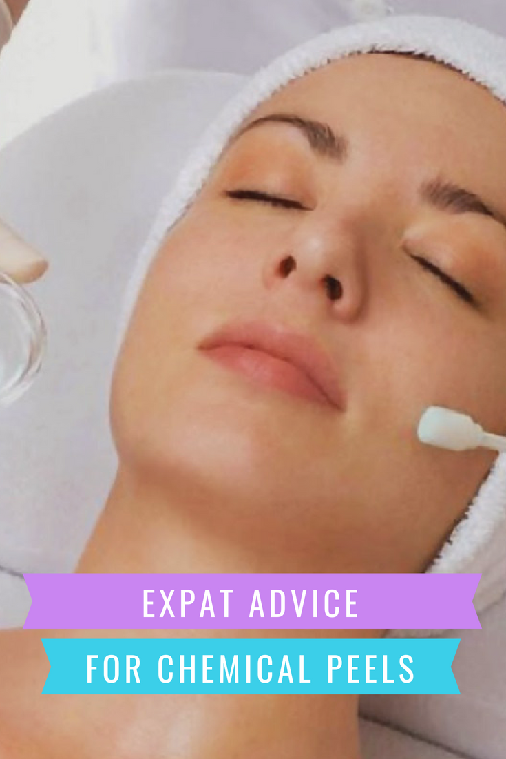 Expat Advice for Chemical Peels  Chemical Skin Peels  Pinterest