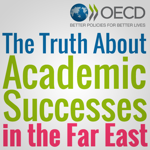 Oecd S 2012 Pisa Results The Truth About Academic Successes In
