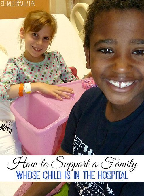 Supporting a Family Whose Child is in the Hospital | Sick ...