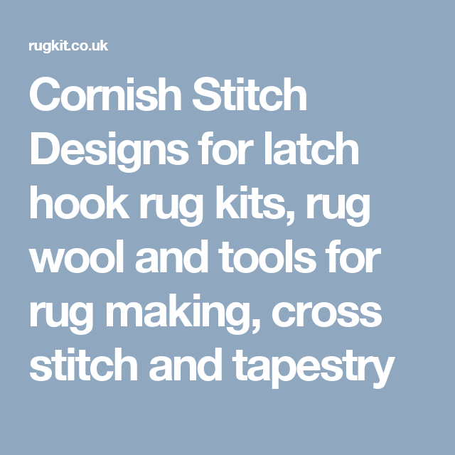 Cornish Sch Designs For Latch Hook