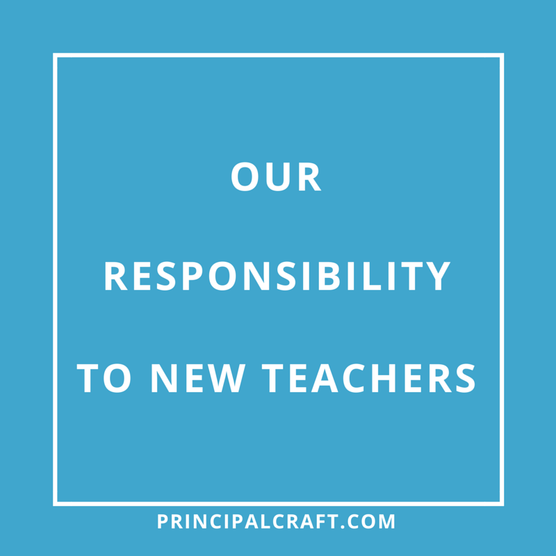 A principal's responsibility to new teachers. | Tips for ...