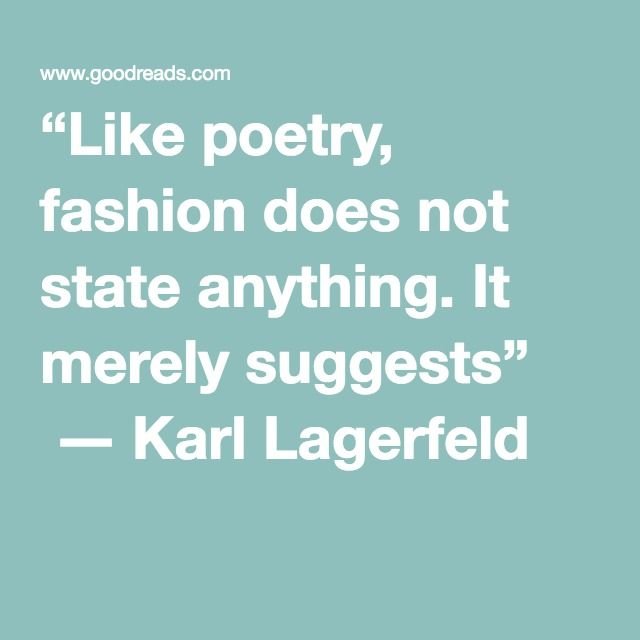 Quotes About Fashion 603 Quotes Fashion Quotes Fashion Designer Quotes Poetry Fashion
