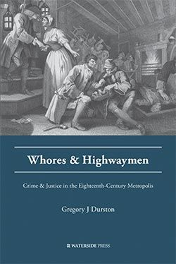 Crime and Justice in the Eighteenth-Century Metropolis