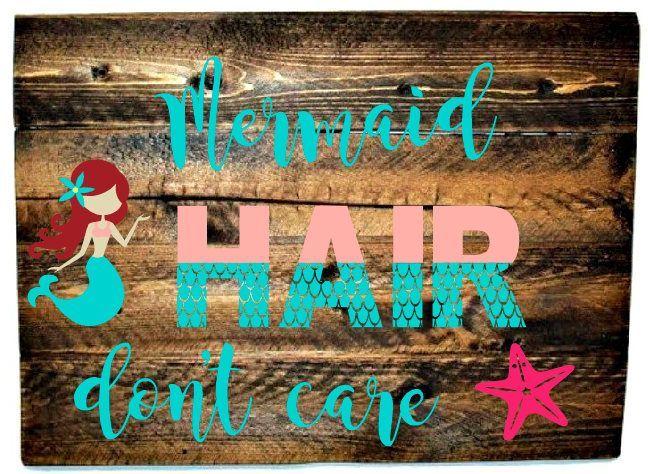 Mermaid Hair Don't Care - Mermaid Sign -Beach Sign - Girl's Beach Decor - Messy Hair - Beach Hair Do #mermaidsign Mermaid Hair Don't Care - Mermaid Sign -Beach Sign - Girl's Beach Decor - Messy Hair - Beach Hair Don't Care by BoardsAndBurlapDecor on Etsy #mermaidsign
