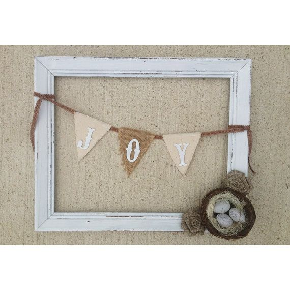 Shabby Chic Wall Frame Decor with JOY Pennant Banner and Bird\'s Nest ...