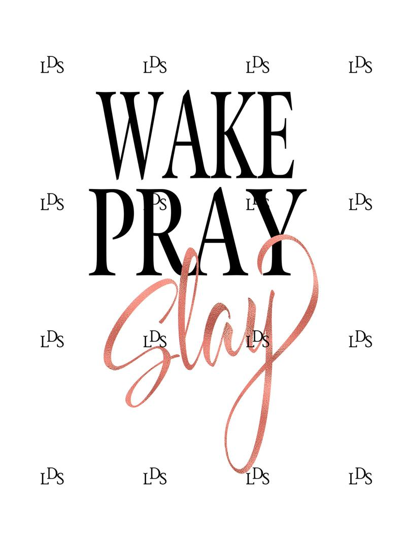 SVG files for Die Cutting Machines Commercial use Wake Pray Slay SVG Cut File Printable Iron on Transfer
