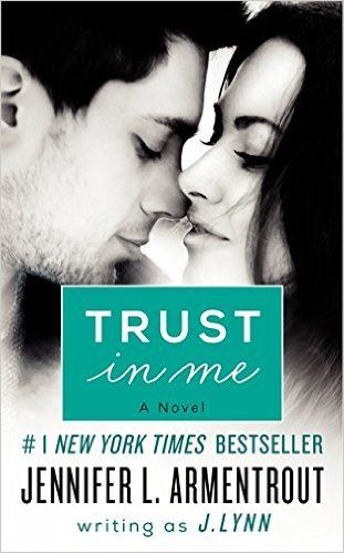 Trust In Me A Novel A Wait For You Novella J Lynn 9780062304827 Amazon Com Books Novels Books Trust