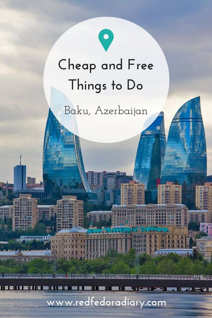 12 Excellent Things To Do In Baku On A Weekend Azerbaijan Travel World Travel Tattoos Travel The World For Free