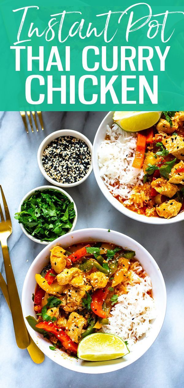 This Instant Pot Thai Chicken Curry Is A 30 Minute Meal Idea Made Easy Thanks To Store Bought T