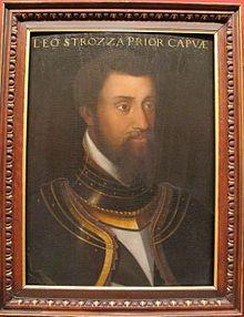 Leone Strozzi 1515-1554 Condottiere (fils de Filippo Strozzi et Clarice de Médicis), il se réfugie en France avec ses frères dont Pierre Strozzi après la défaite de leur père à Montemurlo. Il est chevalier de Malte dès 1530 puis commandant des galères de l'ordre de St-Jean de Jérusalem, et amiral de la marine de guerre française. Il se distingue dans les campagnes lors de la guerre contre l'Espagne et l'Angleterre, en particulier dans les expéditions d'Henri II en Ecosse