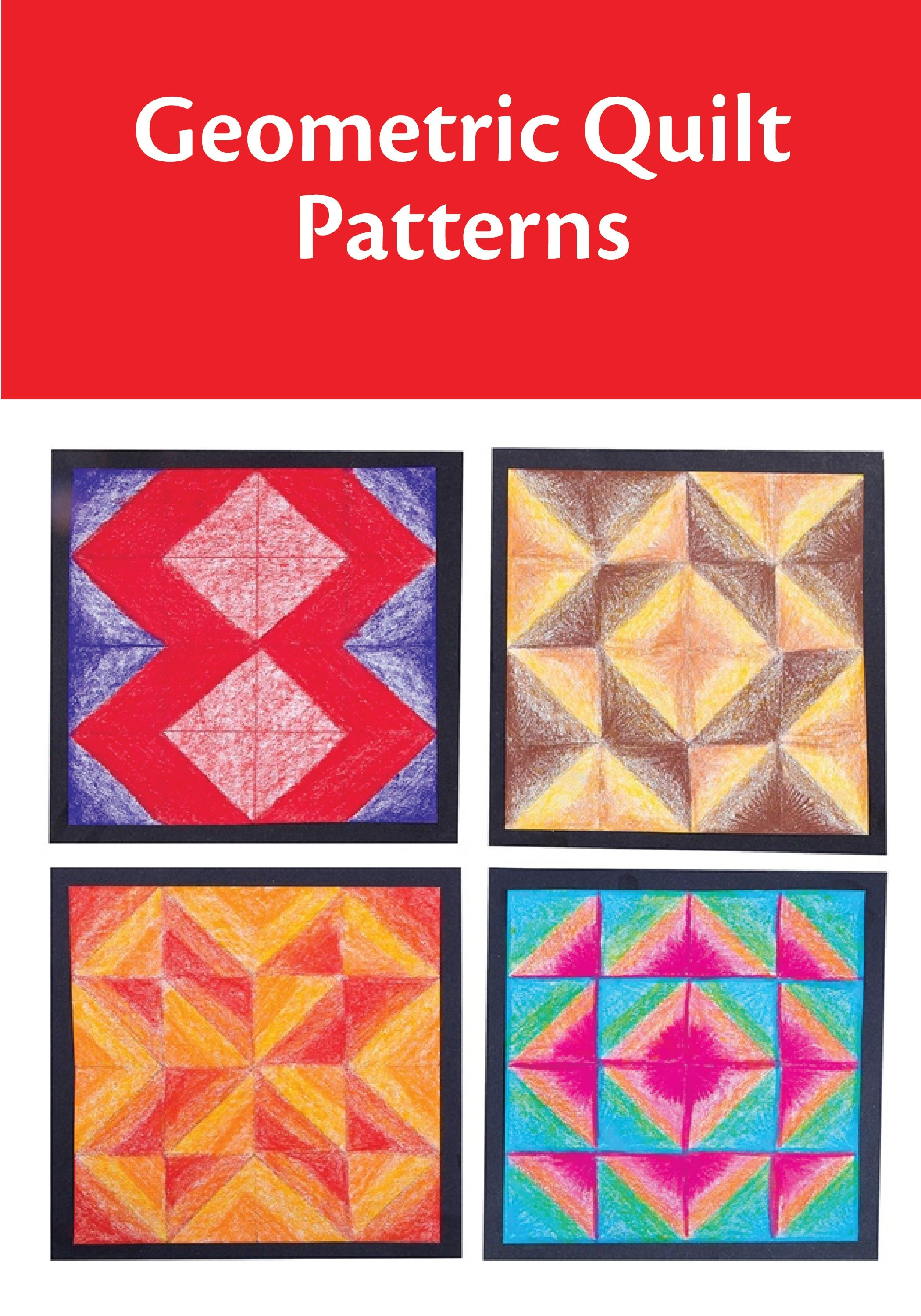 Your Students Can Build Quilt Blocks Out Of Geometric Shapes And Patterns While Learning The