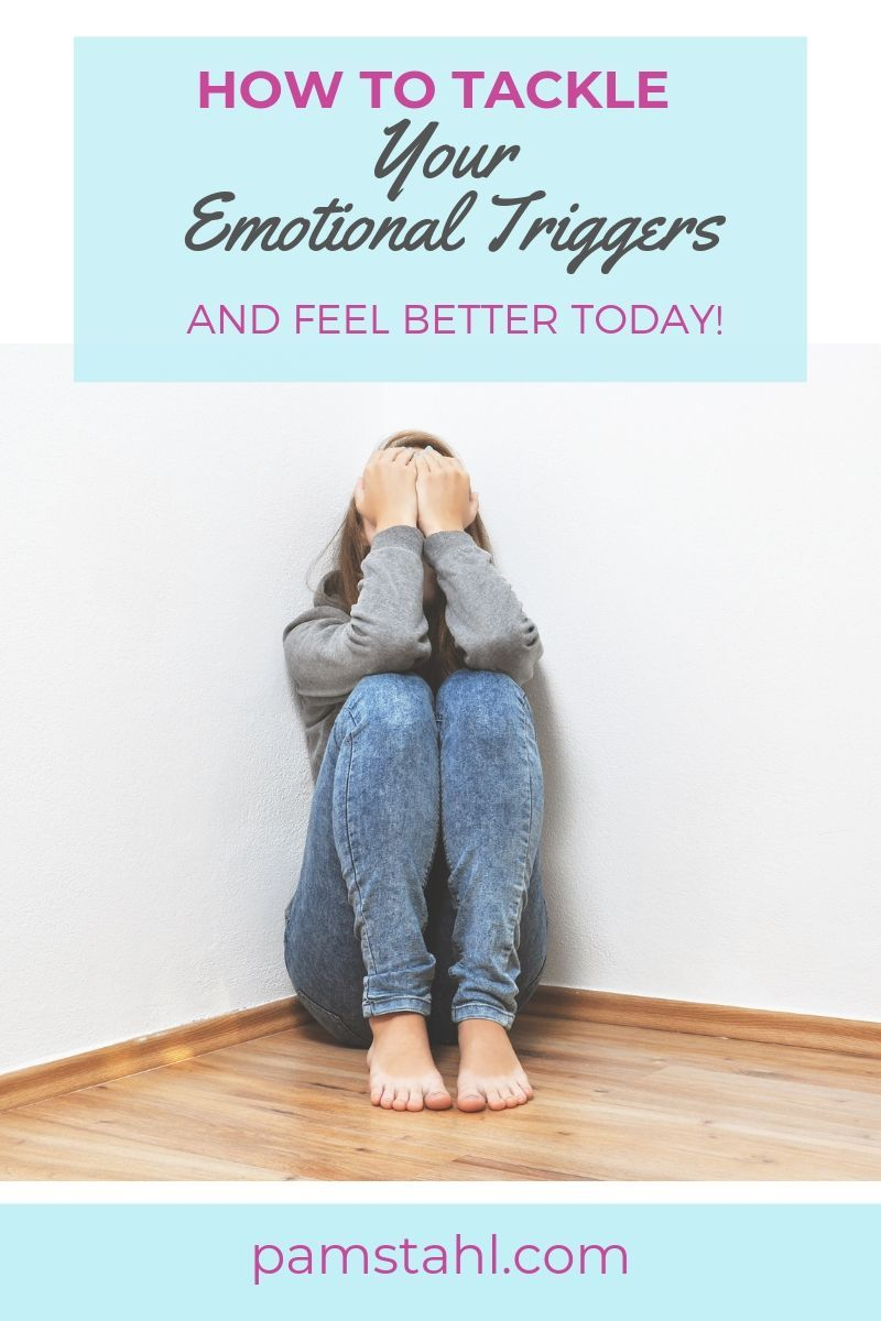 How to tackle your emotional triggers emotions