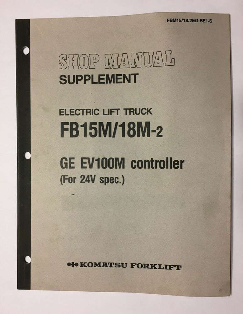 Komatsu Forklift Fb15m  18m-2 Shop Manual Supplement