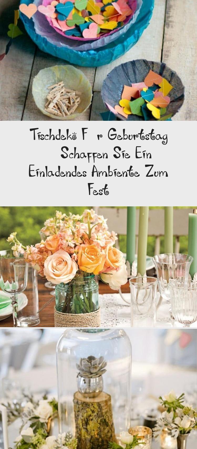 Tischdekoration Zum Geburtstag Schaffen Sie Eine Einladende